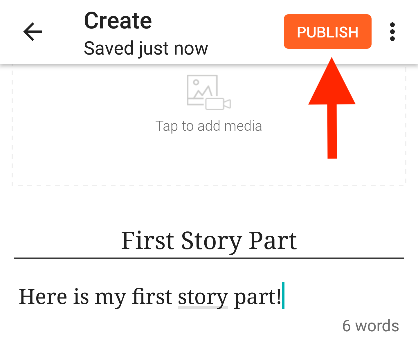The story part open with an arrow pointing to the Publish button on Android